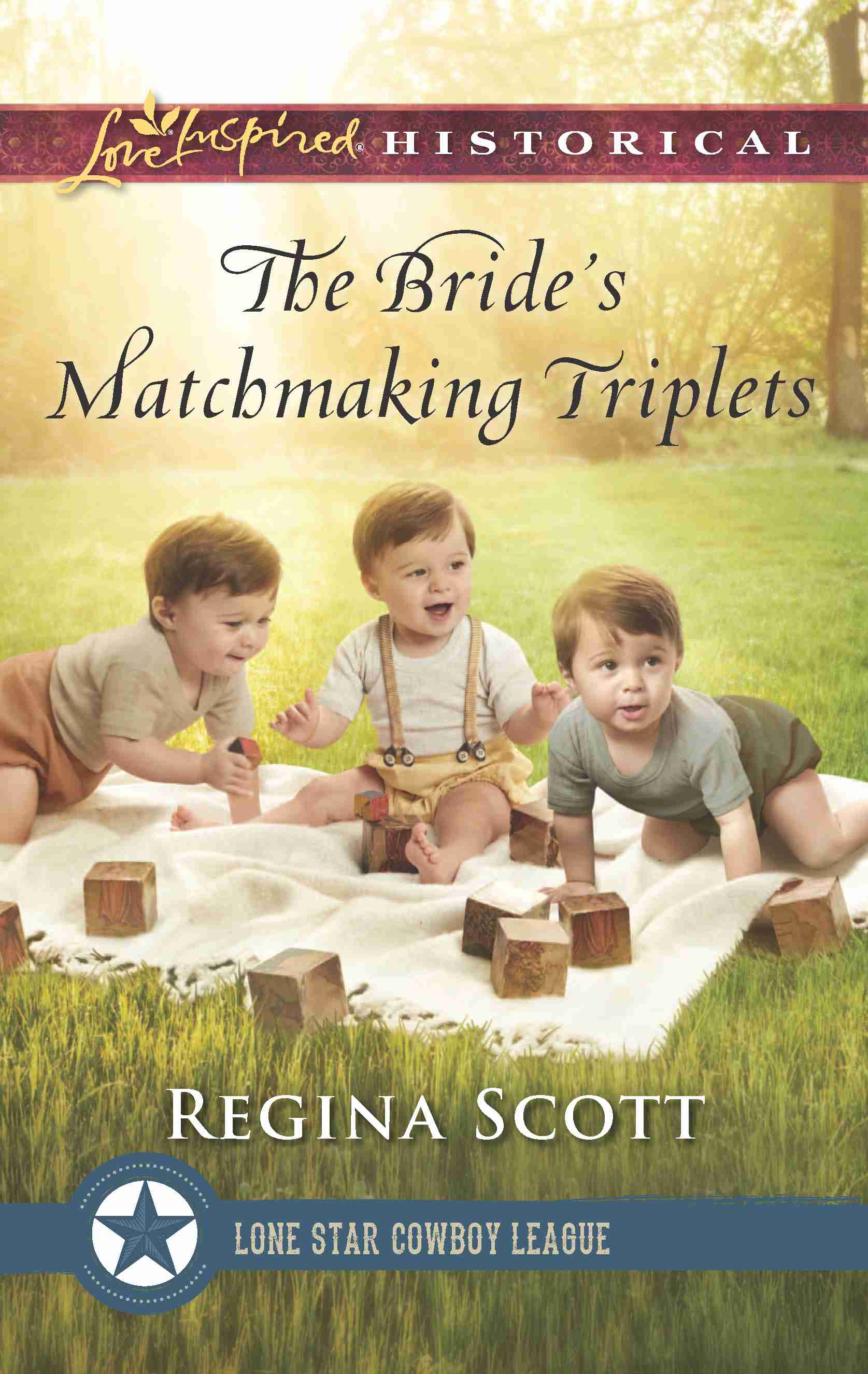 cover for The Bride's Matchmaking Triplets, book 3 in the Lone Star Cowboy League: Multiple Blessings series by historical romance author Regina Scott