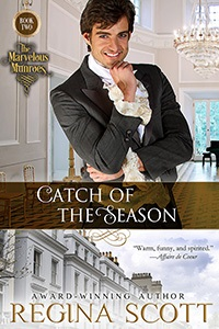 Catch of the Season, book 2 in The Marvelous Munroes series by historical romance author Regina Scott