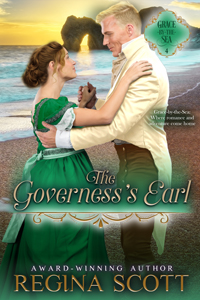 cover for The Governess's Earl, book 4 in the Grace-by-the-Sea series by historical romance author Regina Scott, showing a showing a couple embracing on a sunlit beach in southern England