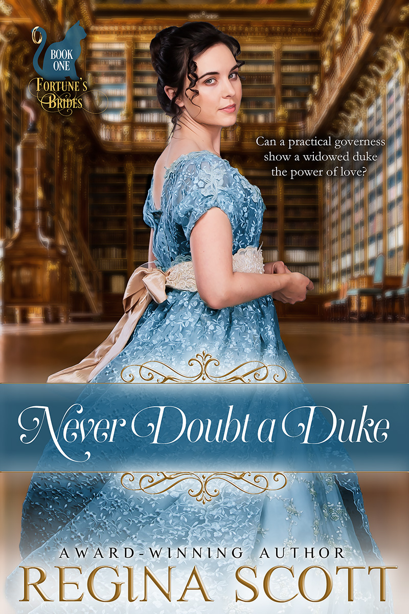 Cover of Never Doubt a Duke, book 1 in the Fortune's Brides series by historical romance author Regina Scott, showing a dark-haired woman in a flowing blue dress moving through a massive library
