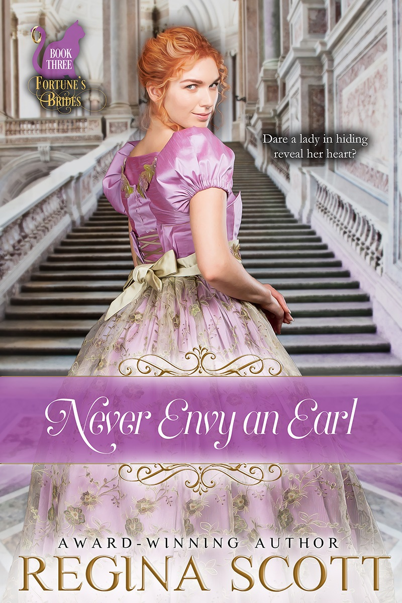 Cover of Never Envy an Earl, book 3 in the Fortune's Brides series by historical romance author Regina Scott, showing a saucy looking red-headed lady, gown flowing as she climbs a marble staircase
