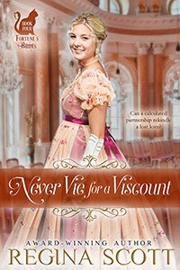 Cover for Never Vie for a Viscount, book 4 in the Fortune's Brides series by historical romance author Regina Scott, showing a young blond woman in an empty room filled with little chairs, smiling over her shoulder at the reader