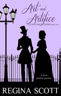 Art and Artifice by Regina Scott, book 2 in the Lady Emily Capers