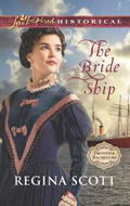 The Bride Ship by Regina Scott, book 1 in the Frontier Bachelor series