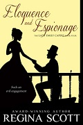 Eloquence and Espionage by Regina Scott, book 4 in the Lady Emily Capers