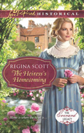 The Heiress's Homecoming by Regina Scott, book 4 in the Everard Legacy series