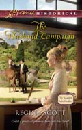 The Husband Campaign by Regina Scott, book 3 in the Master Matchmakers series
