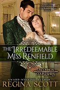 The Irredeemable Miss Renfield by Regina Scott, book 3 in the Uncommon Courtships series