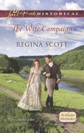 The Wife Campaign by Regina Scott, book 2 in the Master Matchmaker series